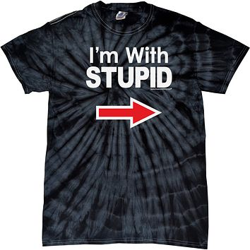 Buy Cool Shirts I'm With Stupid T-shirt White Print Spider Tie Dye Tee