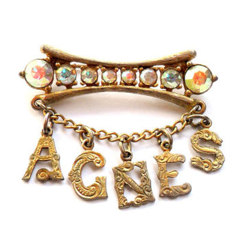 Agnes Vintage Brooch Personalized Name Gold Tone Aurora Borealis Rhinestone Sparkle Gift Dangle Charm Letter