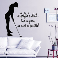 Golf Wall Decal Quote a Golfer's Diet Live on Greens as Much as Possible Girl Vinyl Stickers Bedroom Interior Design Living Room Decor KI72