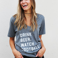 Drink Beer, Watch Football V-Neck Top {Grey}