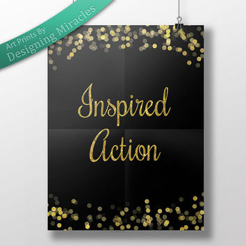 "Law of Attraction Quote ""Inspired Action"" Gold Glitter Sparkle Art Instant Downloadable Print Inspirational Wall Decor by Abrahan Hicks"