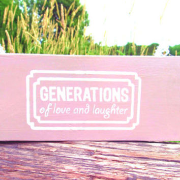 Generations of Love and Laughter Wood Sign, Family Sign, Wall Decor, Wall Hanging, Wall Art, Wooden Sign, Home Decor