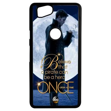 Once Upon A Time Captain Hook Believe Google Pixel 2 Case