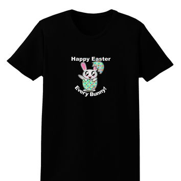 Happy Easter Every Bunny Womens Dark T-Shirt by TooLoud