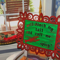 "Louisiana Spicy Crawfish Art -""Well pinch my tail and call me spicy"" - FREE SHIPPING"
