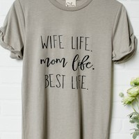 Wife Life Mom Life Top