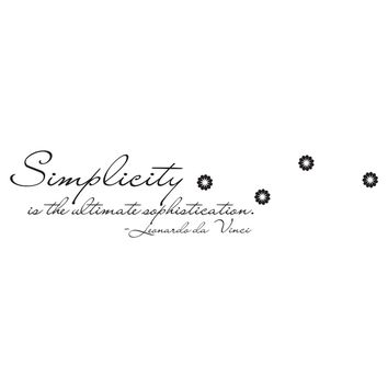 """Simplicity is the ultimate sophistication"" Motivational Quote Wall Decal.  #OS_DC509"