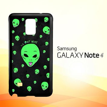 Alien We Out Here X4148  Samsung Galaxy Note 4 Case