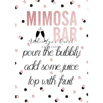 Rose Gold and Black Mimosa Bar Bachelorette Party Decorations- Bridal Shower Decorations - DIY Printable - Kate Spade Inspired Decorations