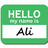 Ali Hello My Name Is Mouse Pad