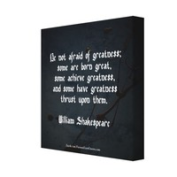 William Shakespeare Quote - Greatness Canvas Print