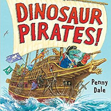 Dinosaur Pirates! Hardcover – May 2, 2017