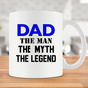 Funny Coffee Mug For Dad Gift Ideas For Him Fathers Day Present For Dad Best Coffee Cup Unique Mugs Ceramic Dad The Man Myth Legend - SA253