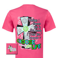 Girlie Girl Originals Choose Life Cross Christian Bright T Shirt