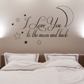 Vinyl Wall Decal Sticker To The Moon And Back #1527