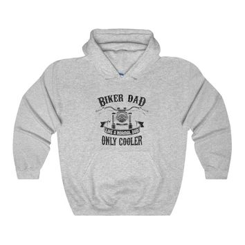 Biker Dad Hoodie Like A Normal Dad Only Cooler Motorcycle Gift For Dad Motorbike Chopper Biker Club Motorcycle Group Unisex Heavy