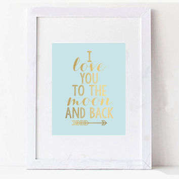 I Love You to the Moon and Back Gold and Blue Arrow Baby Boy Digital Printable Wall Art