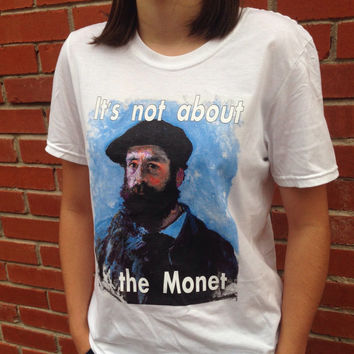 Monet pun art shirt