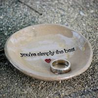 ceramic ring dish - you're simply the best - mothers day gift