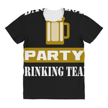 bachelor party drinking team wedding groomsmen bridal funny All Over Women's T-shirt