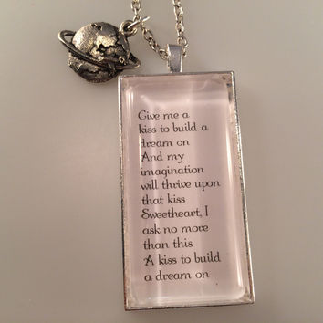 Louie Armstrong, A Kiss to Build a Dream On Quote Necklace, A Kiss to Build a Dream On Pendant