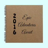 2016 Epic Adventure Awaits - Book, Large Journal, Personalized Book, Personalized Journal, Scrapbook, Smashbook