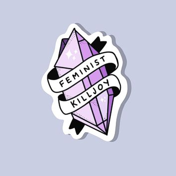 Feminist Killjoy Glossy Sticker in Amethyst Diamond with Banner