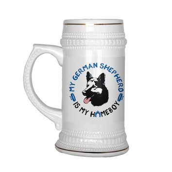 22 oz Ceramic Beer Stein Mug Funny GSD My German Shepherd Is My Homeboy