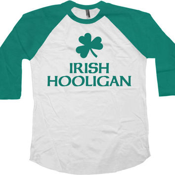 Funny Irish Shirt St Pattys Day T Shirt St Patricks Day Clothing St Paddys Day Outfit Clover TShirt Irish Hooligan Baseball Raglan Tee-SA746
