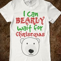I Can BEARly Wait for Christmas