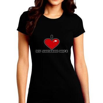 I Heart My Awesome Wife Juniors Petite Crew Dark T-Shirt by TooLoud