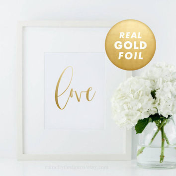 Love Print, Real Gold Foil Print, Rose Gold Foil, Gold Office Decor, Gift For Her, Gold Decor, Gold Foil Art, Gold Print, Desk Accessories