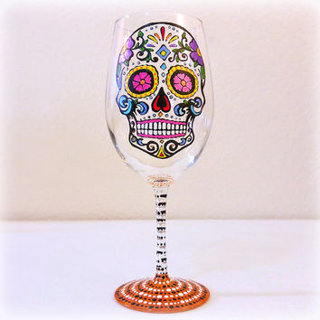 Sugar Skull, Wine Glass, Hand Painted, Day of the Dead, Dia De Los Muertos, Skull, Party, Barware, Gifts for the Home, Wine Enthusiast,