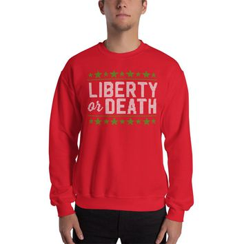 Liberty Or Death Ugly Christmas Sweatshirt