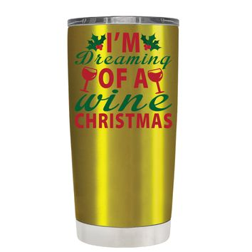 TREK Im Dreaming of a Wine Christmas on Translucent Gold 20 oz Tumbler Cup