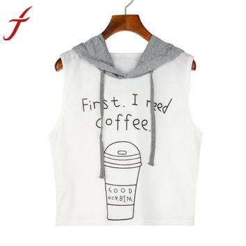first ineed coffee Letters Printing  Spring Summer Women Fashion Sexy Hooded Crop Sleeveless T-Shirt Tops