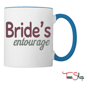 Bride's entourage Coffee & Tea Mug