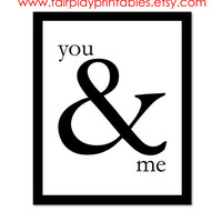 "Valentine's Day Printable Ampersand Print You and Me Sign You and Me Print Instant Download Digital Valentine's Day Decor- 8""x10"" Print"