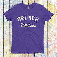Brunch Bitches | Because Brunch and Mimosas and Day Drunk T-Shirt | Premium Cotton shirt | Brunch Shirt for Ladies | Voodoo Vandals VV-13