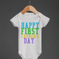 Happy First Father's Day New Dad  Baby One Piece