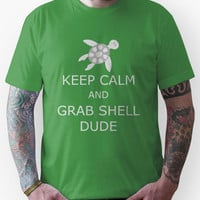 Grab Shell, Dude! Unisex T-Shirt