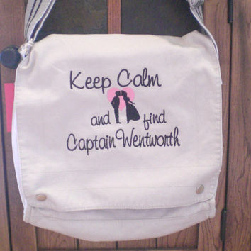 Messenger Bag Keep Calm abd find Mr. Darcy , Prince Chariming, Captain Wentworth Custom Custom Embroidery