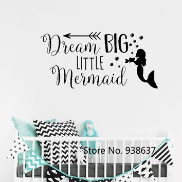 Dream Big Little Mermaid Wall Decal Quote Removable Home Decoration Vinyl Wall Sticker for Nursery Girls Room Decor Decals ZB619
