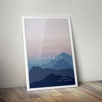Digital Print, Instant Download, Fandom Print, Wall Art, John Green Quote, Looking for Alaska: Great Perhaps