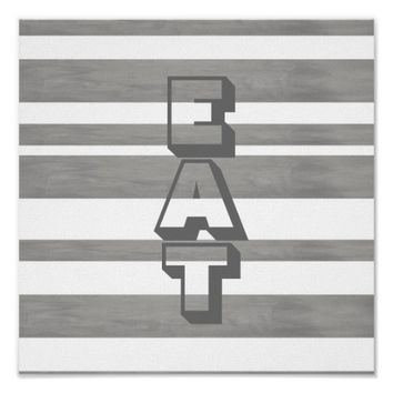 kitchen poster with eat in gray and white