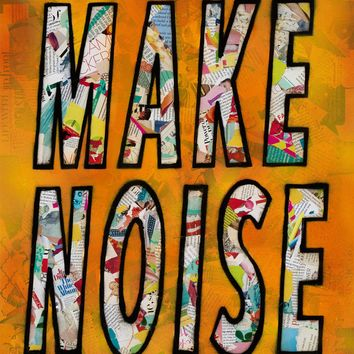 "Urban art ""Make Noise"" Original mixed media collage painting"