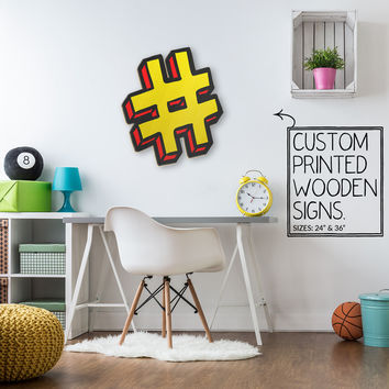 Yellow Hash Tag Custom Printed Wood Sign Unique Trendy Game Room
