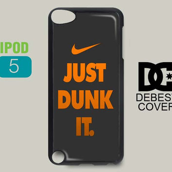 Nike Just Dunk It For iPod Cases, iPod 4, and iPod 5 Case by Debestcover on Shopify