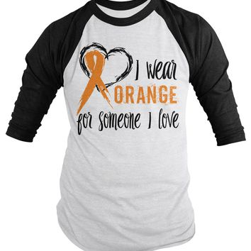 Shirts By Sarah Men's Wear Orange Someone I Love 3/4 Sleeve MS Leukemia Awareness Shirt