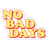 'No Bad Days' Sticker by divinefemme